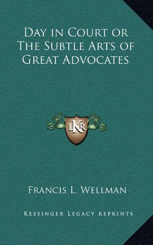 9781163216415: Day in Court or The Subtle Arts of Great Advocates