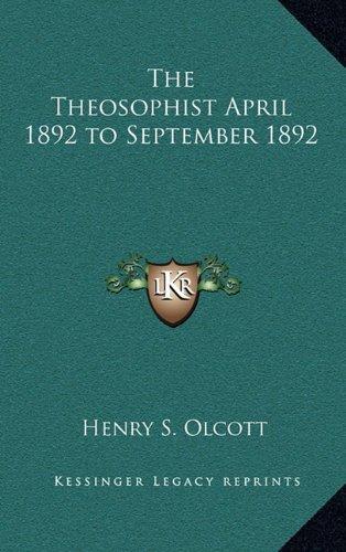 9781163216576: The Theosophist April 1892 to September 1892
