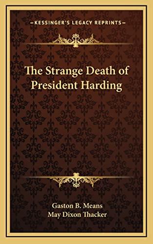 9781163216804: The Strange Death of President Harding