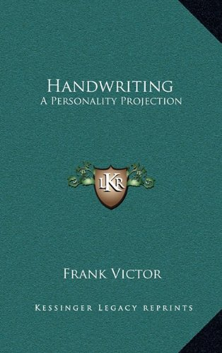 9781163216866: Handwriting: A Personality Projection