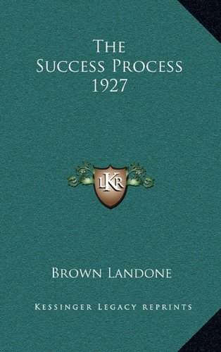 9781163217450: The Success Process 1927