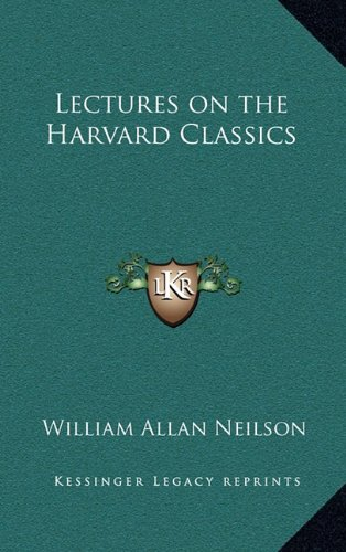 9781163218648: Lectures on the Harvard Classics