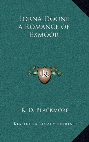 9781163218679: Lorna Doone a Romance of Exmoor