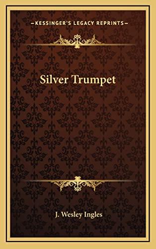 9781163219690: Silver Trumpet