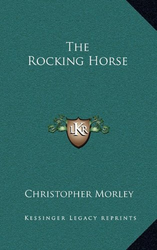 9781163220009: The Rocking Horse