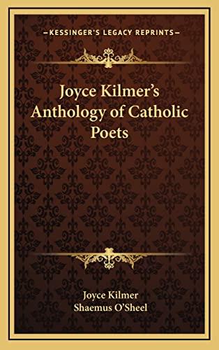 9781163221389: Joyce Kilmer's Anthology of Catholic Poets