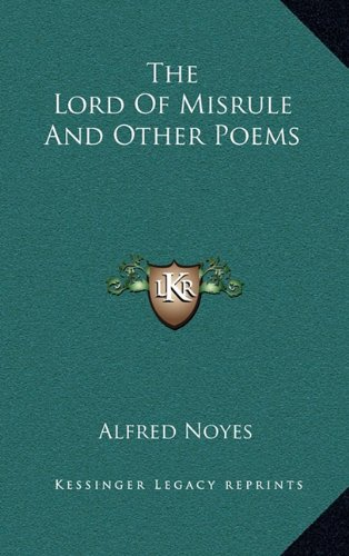 9781163221624: The Lord Of Misrule And Other Poems