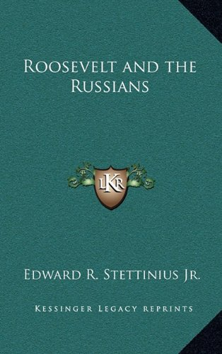 9781163222126: Roosevelt and the Russians