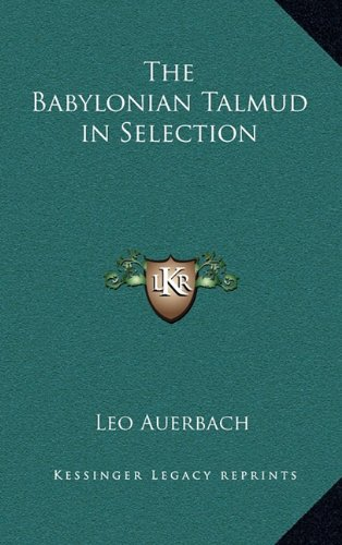 9781163223352: The Babylonian Talmud in Selection