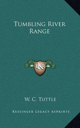 Tumbling River Range (1163225037) by W. C. Tuttle