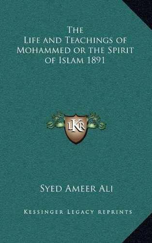 9781163225349: The Life and Teachings of Mohammed or the Spirit of Islam 1891