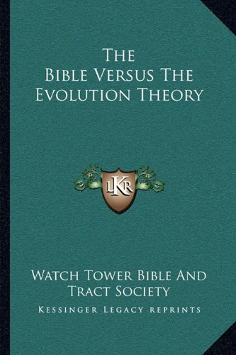 9781163226438: The Bible Versus The Evolution Theory