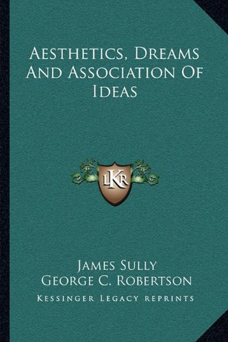 9781163226537: Aesthetics, Dreams And Association Of Ideas