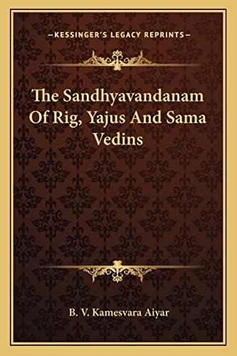 9781163229149: The Sandhyavandanam Of Rig, Yajus And Sama Vedins
