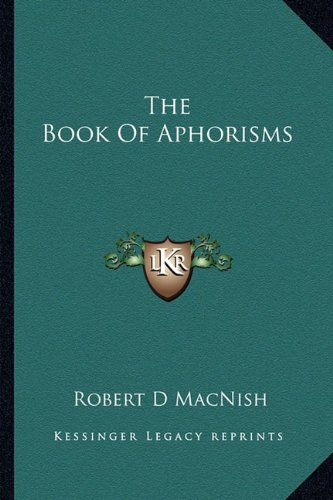 9781163233160: The Book Of Aphorisms
