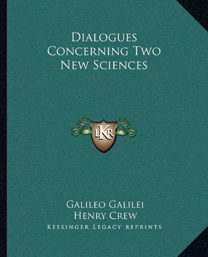 9781163240328: Dialogues Concerning Two New Sciences
