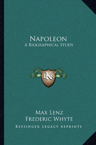 9781163245330: Napoleon: A Biographical Study