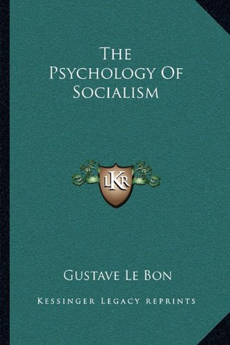9781163246887: The Psychology Of Socialism