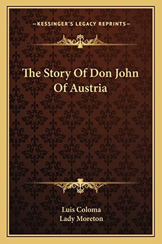9781163247631: The Story Of Don John Of Austria