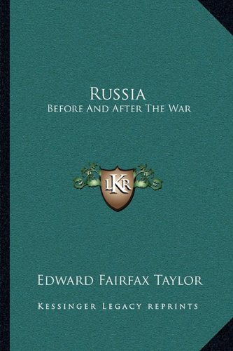 9781163247822: Russia: Before And After The War
