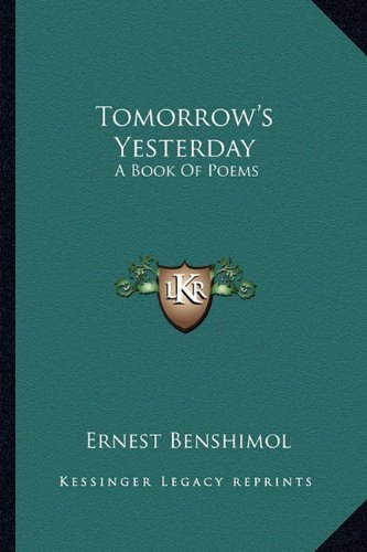 9781163256183: Tomorrow's Yesterday: A Book Of Poems