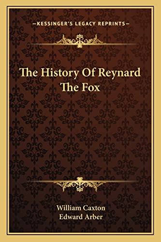 9781163258576: The History Of Reynard The Fox