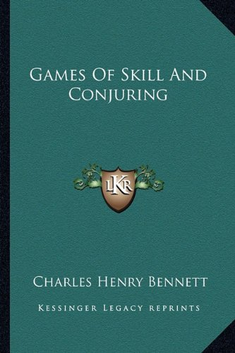 9781163258699: Games Of Skill And Conjuring