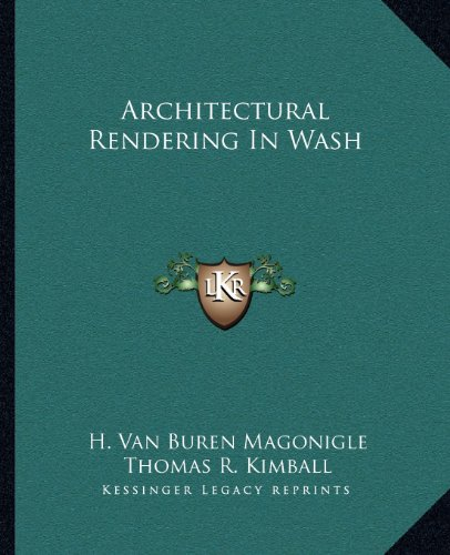 9781163266717: Architectural Rendering In Wash