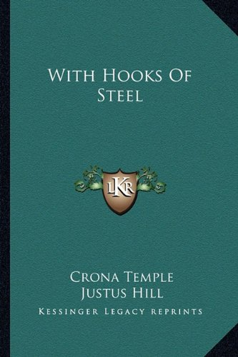 9781163267905: With Hooks Of Steel