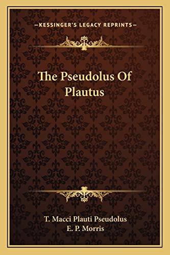 9781163269169: The Pseudolus Of Plautus
