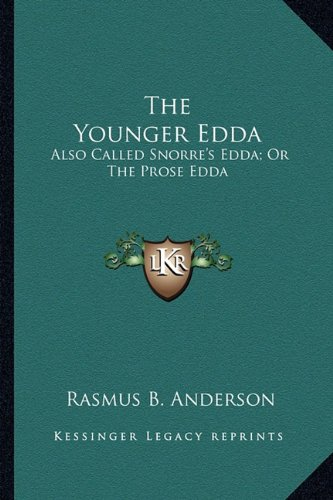 9781163278024: The Younger Edda: Also Called Snorre's Edda; Or The Prose Edda