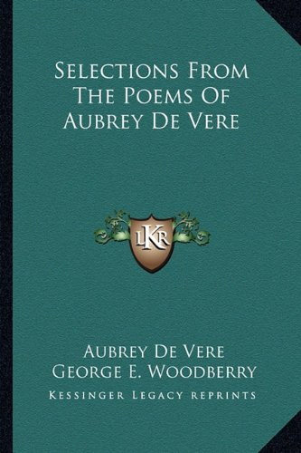 9781163282755: Selections From The Poems Of Aubrey De Vere