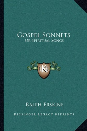 9781163285169: Gospel Sonnets: Or Spiritual Songs
