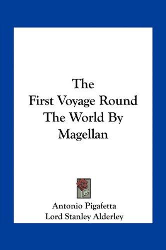 9781163286210: The First Voyage Round The World By Magellan