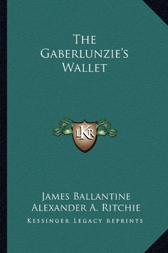 9781163289051: The Gaberlunzie's Wallet