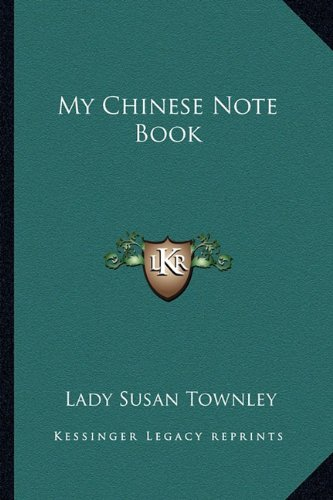 9781163290552: My Chinese Note Book