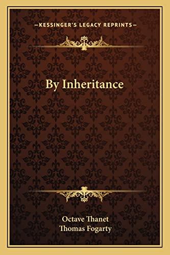 9781163294963: By Inheritance