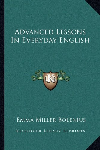 9781163297216: Advanced Lessons In Everyday English