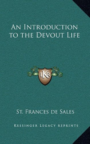 9781163312933: An Introduction to the Devout Life
