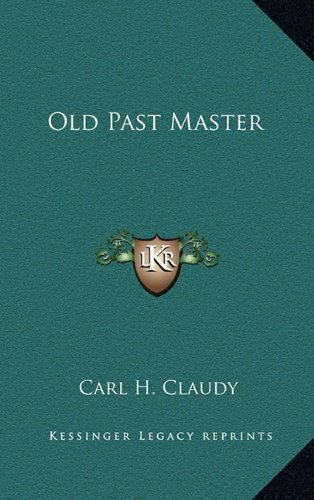 9781163313442: Old Past Master