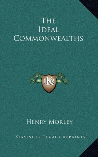 9781163313466: The Ideal Commonwealths