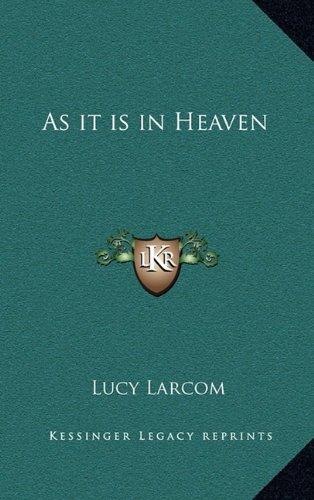 9781163314135: As it is in Heaven