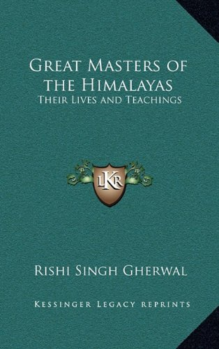 9781163314319: Great Masters of the Himalayas: Their Lives and Teachings