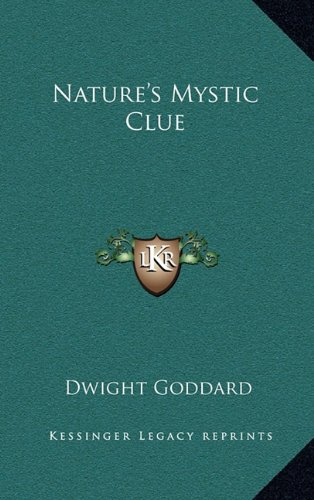Nature's Mystic Clue (1163314323) by Dwight Goddard