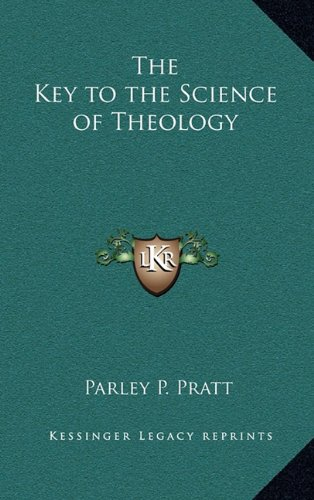 9781163314807: The Key to the Science of Theology