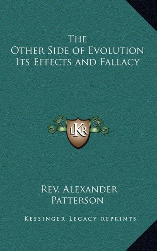 9781163315491: The Other Side of Evolution Its Effects and Fallacy