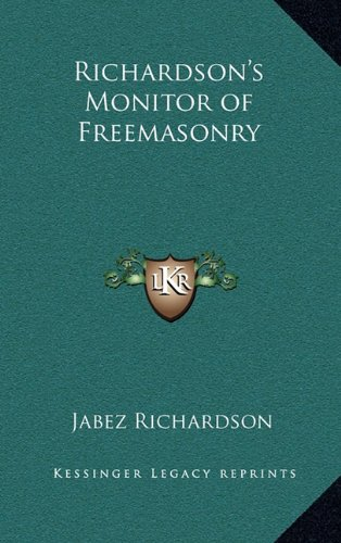 9781163316641: Richardson's Monitor of Freemasonry