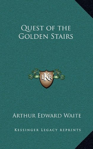 9781163316658: Quest of the Golden Stairs