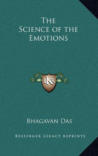 The Science of the Emotions: Das, Bhagavan