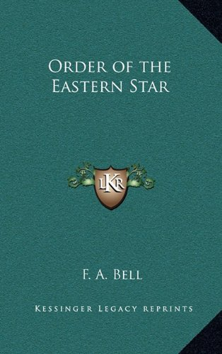 9781163317020: Order of the Eastern Star